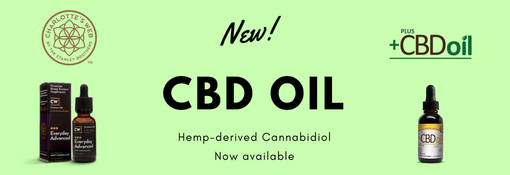 New! CBD Oil. Hemp-derived cannabidiol now available.